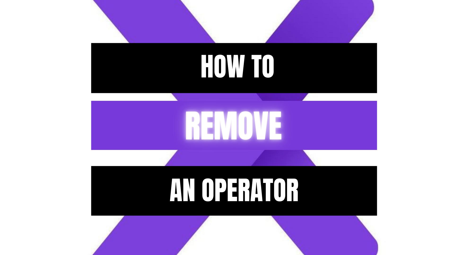 Peekaboox - Remove an operator