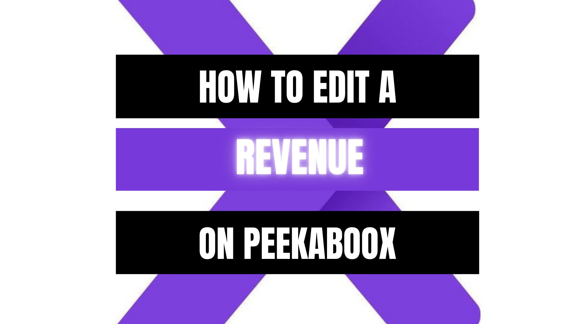 Peekaboox - Edit a Revenue