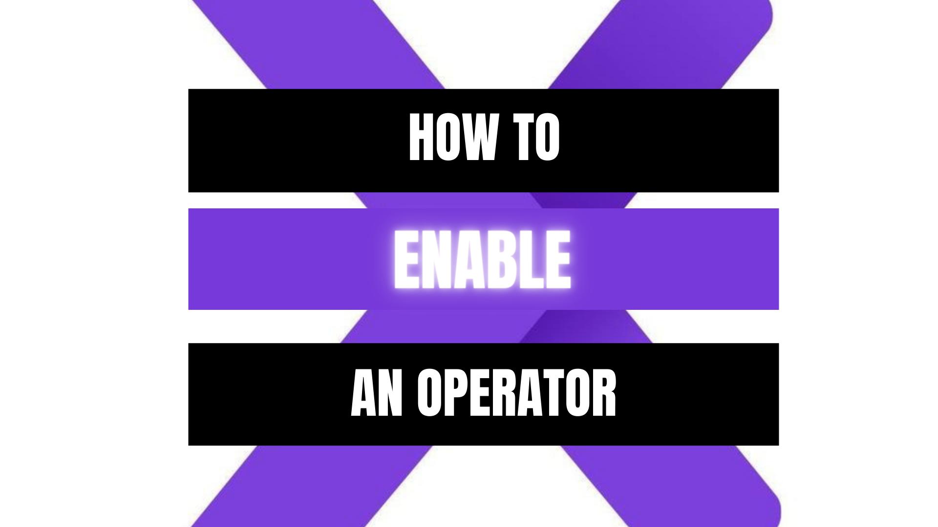 Peekaboox - Enable an Operator