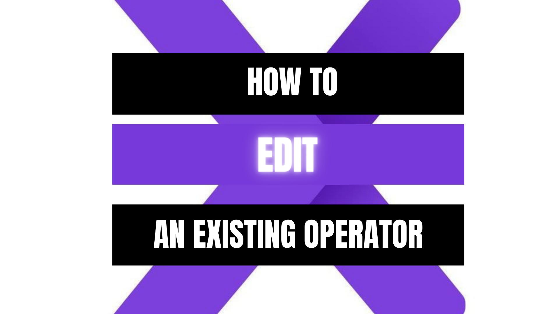 Peekaboox - Edit Existing Operator