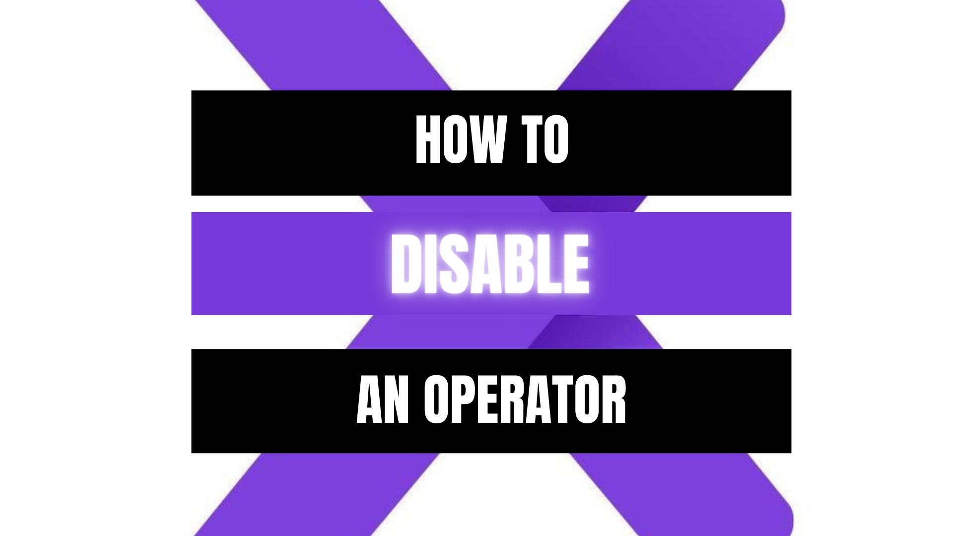 Peekaboox - Disable an Operator
